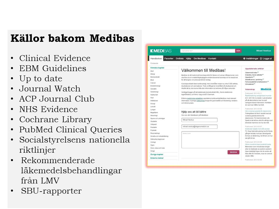 Källor bakom Medibas Clinical Evidence EBM Guidelines Up to date