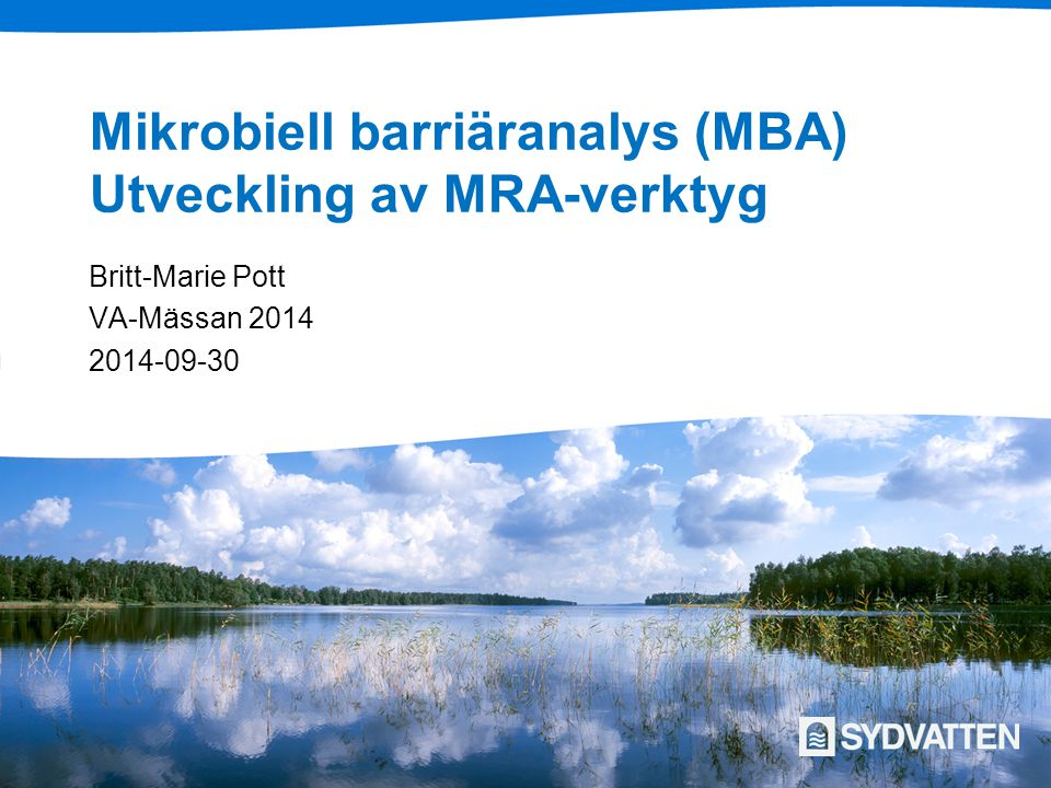 Mikrobiell barriäranalys (MBA) Utveckling av MRA-verktyg