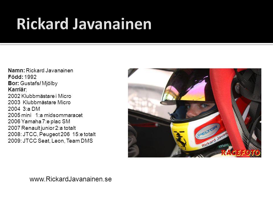 Rickard Javanainen www.RickardJavanainen.se Namn: Rickard Javanainen