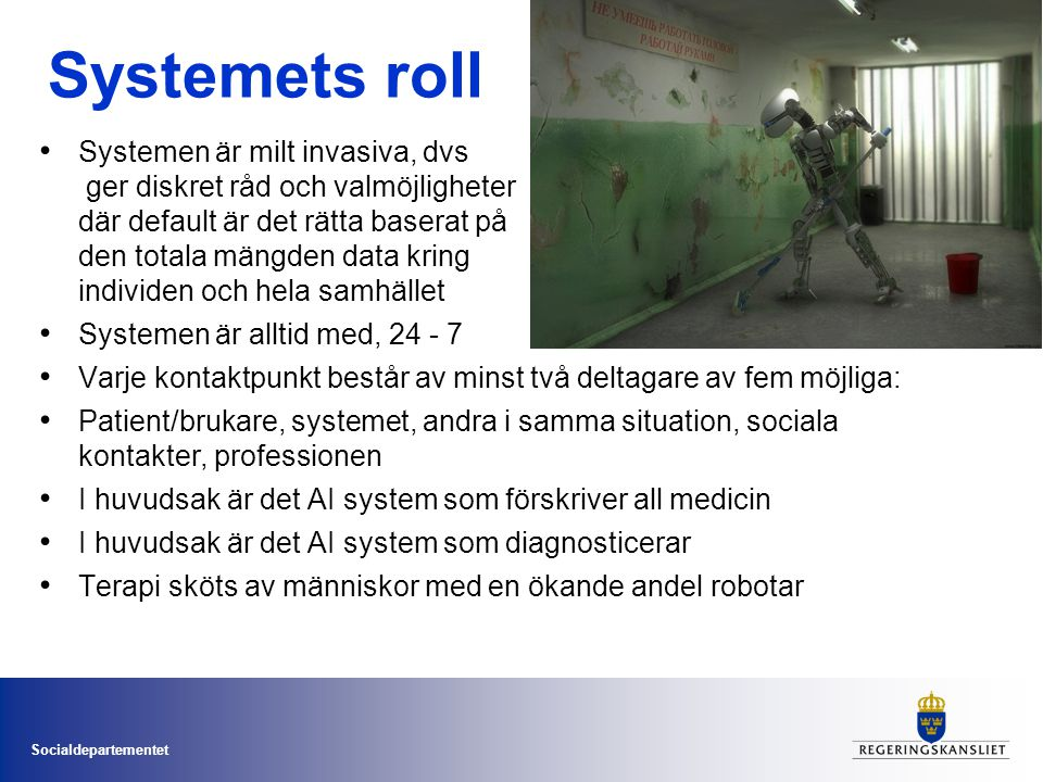 Systemets roll