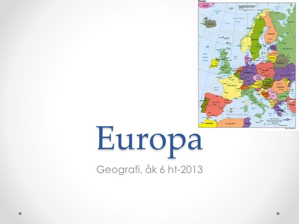 Europa Geografi, åk 6 ht-2013