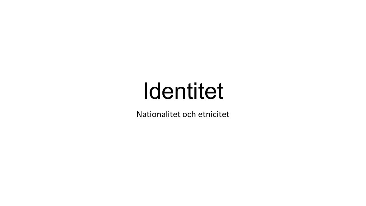 Nationalitet och etnicitet
