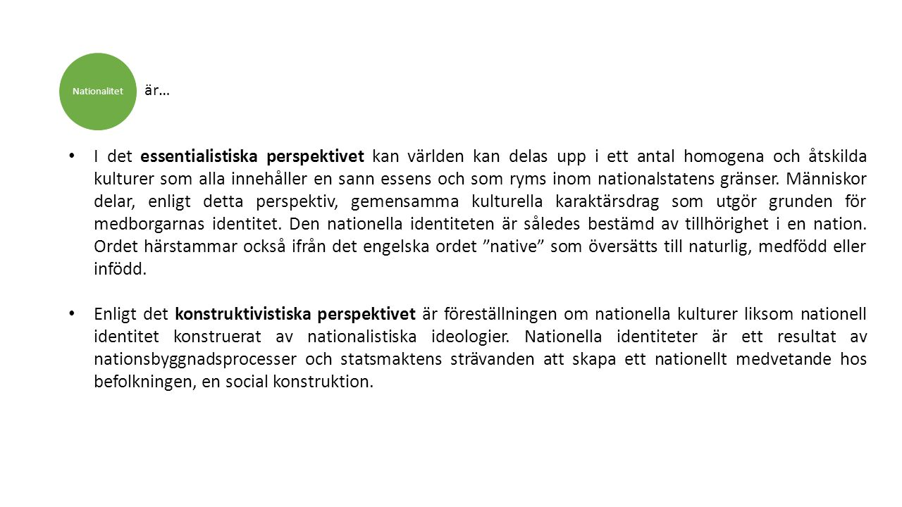 Nationalitet är…