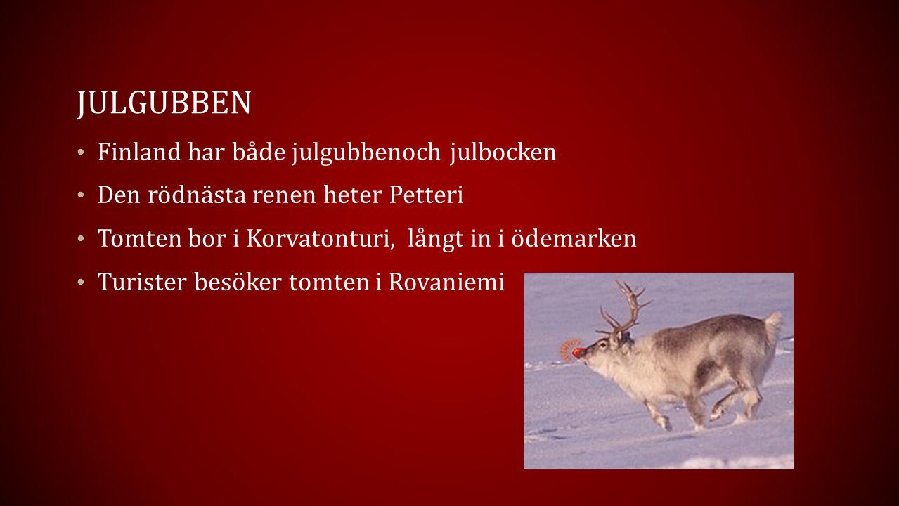 JUlgubben Finland har både julgubbenoch julbocken