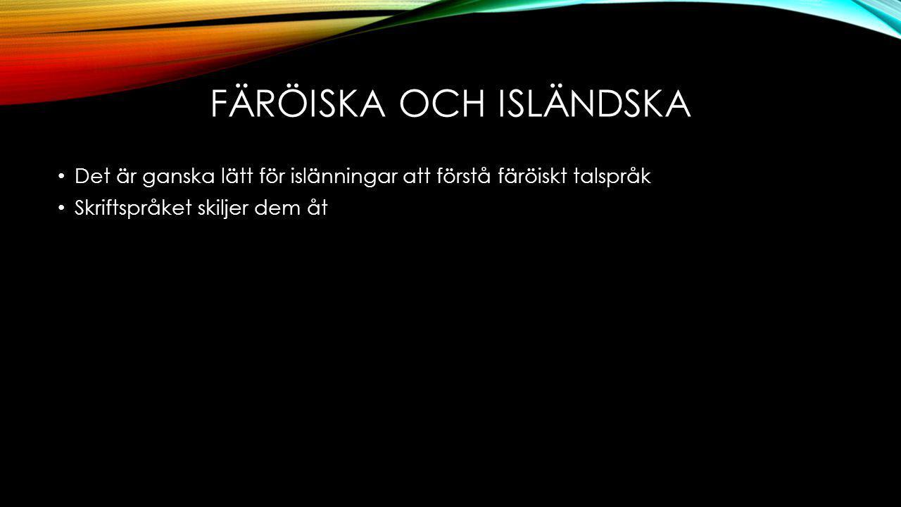 färöiska och Isländska