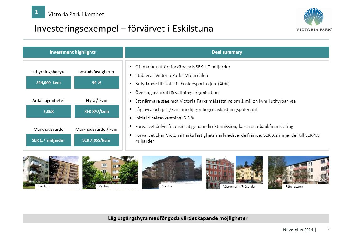 Investeringsexempel – förvärvet i Eskilstuna