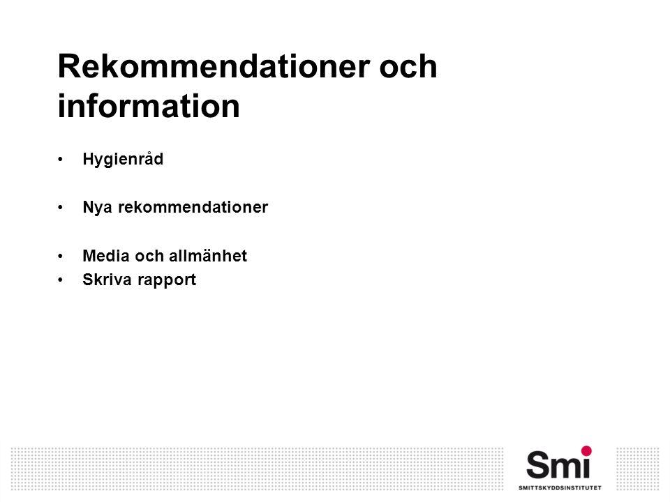 Rekommendationer och information