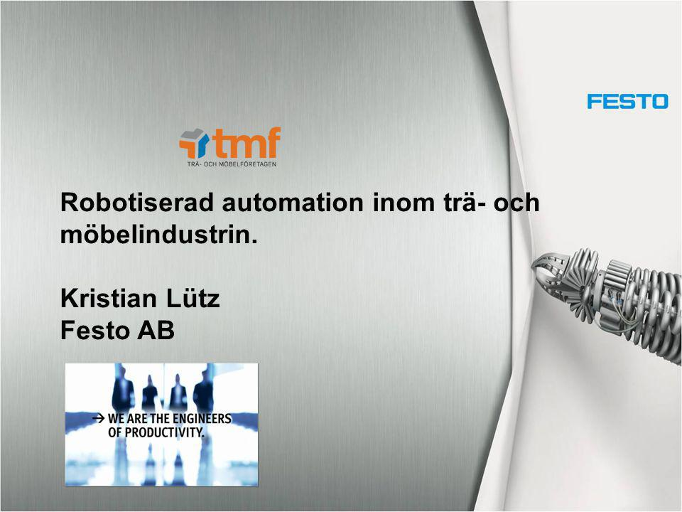 Robotiserad automation inom trä- och
