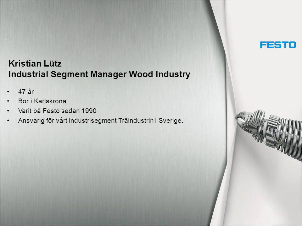 Kristian Lütz Industrial Segment Manager Wood Industry
