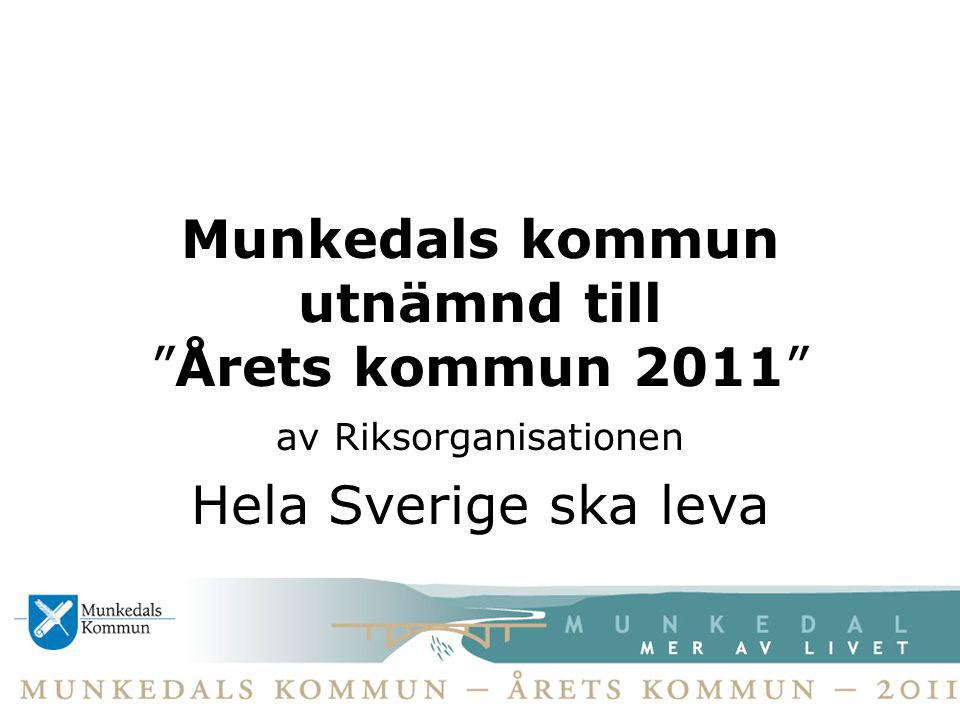 Munkedals kommun utnämnd till Årets kommun 2011
