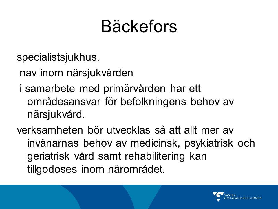 Bäckefors specialistsjukhus. nav inom närsjukvården