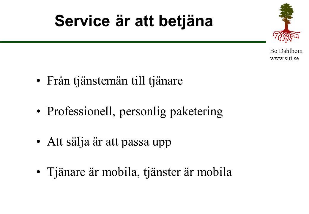 Service är att betjäna Från tjänstemän till tjänare