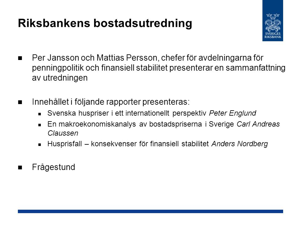 Riksbankens bostadsutredning