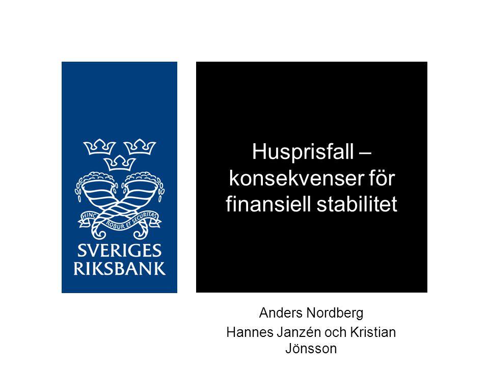 Husprisfall – konsekvenser för finansiell stabilitet