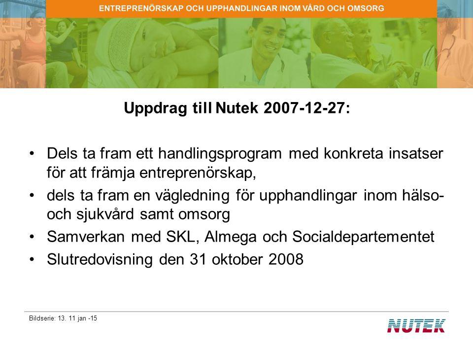 Uppdrag till Nutek 2007-12-27: Dels ta fram ett handlingsprogram med konkreta insatser för att främja entreprenörskap,