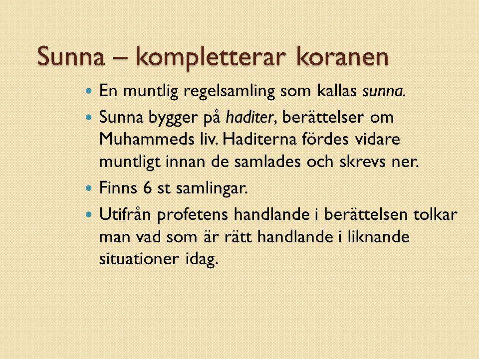 Sunna – kompletterar koranen