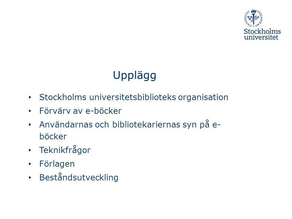 Upplägg Stockholms universitetsbiblioteks organisation