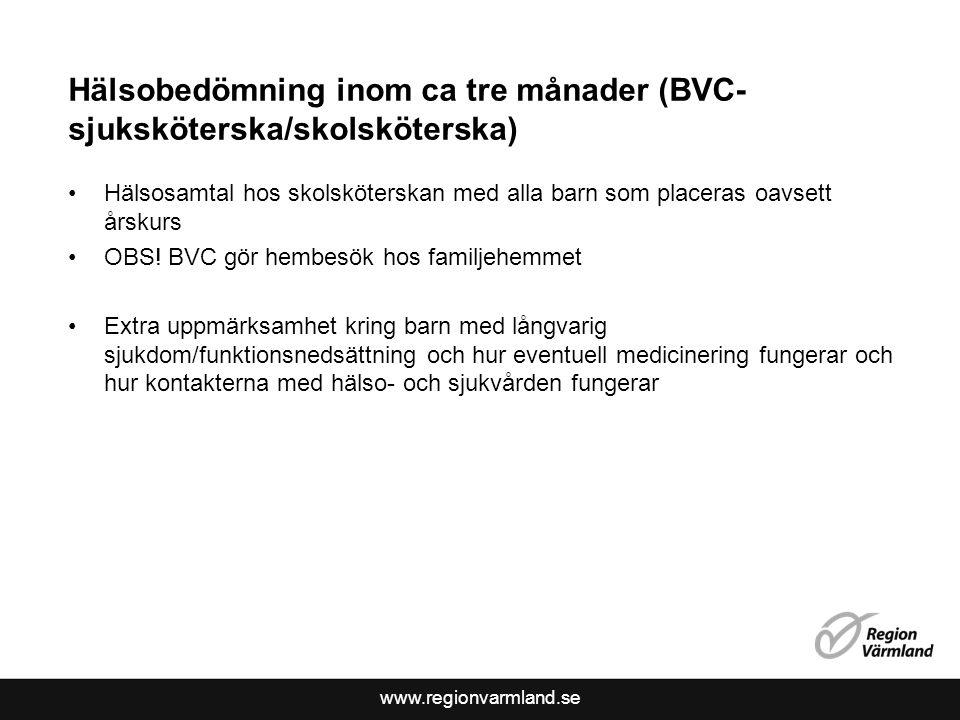 Hälsobedömning inom ca tre månader (BVC-sjuksköterska/skolsköterska)