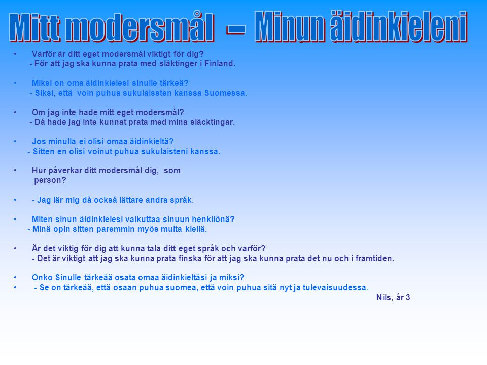 Mitt modersmål Minun äidinkieleni -