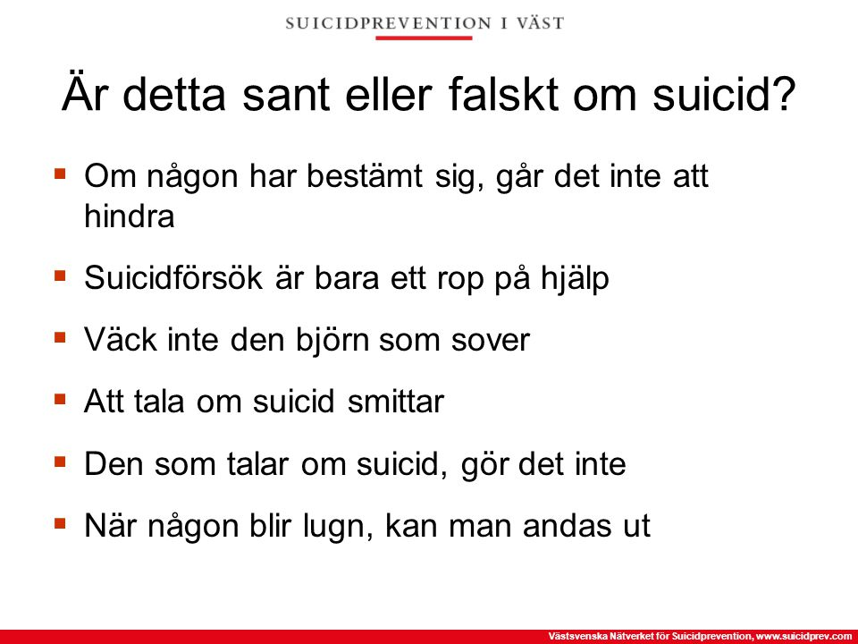 Är detta sant eller falskt om suicid