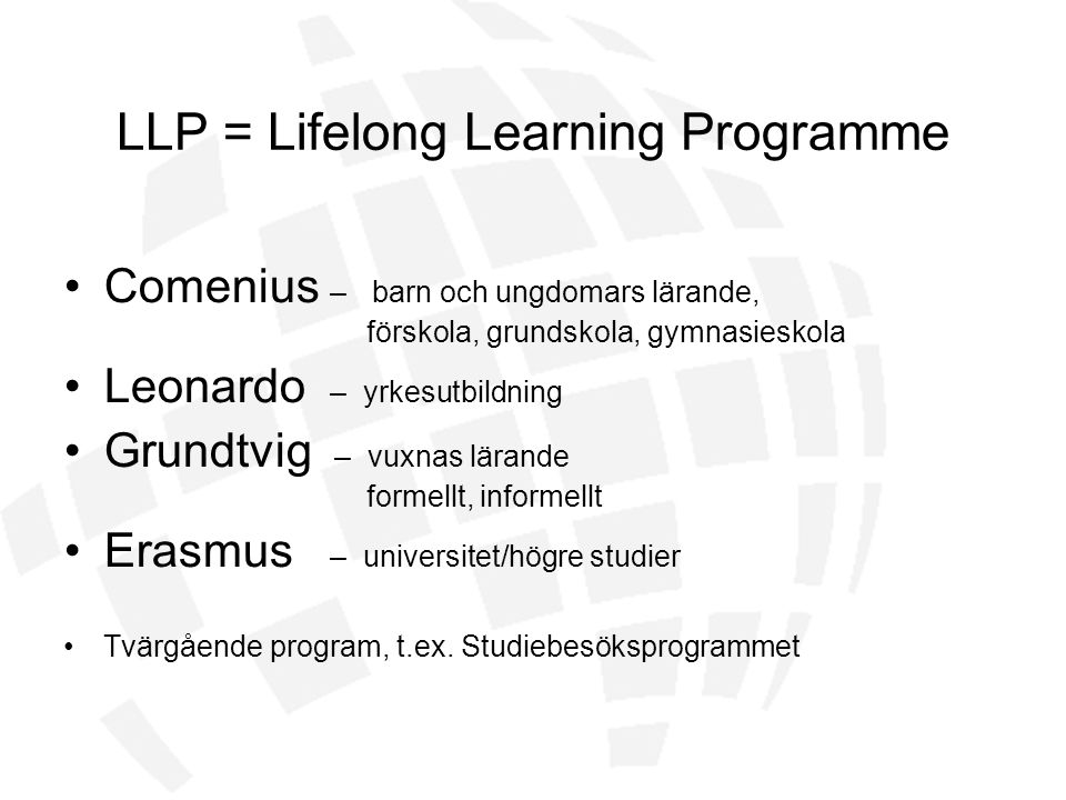 LLP = Lifelong Learning Programme