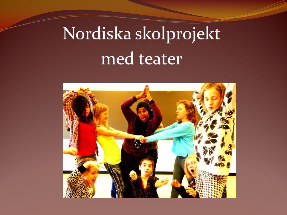 Nordiska skolprojekt med teater