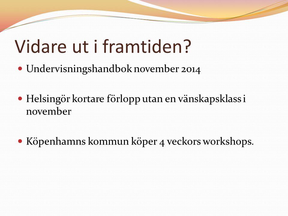 Vidare ut i framtiden Undervisningshandbok november 2014