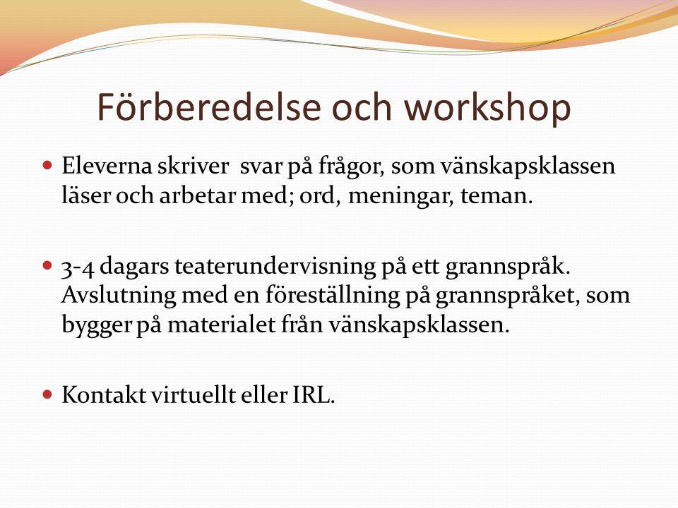 Förberedelse och workshop