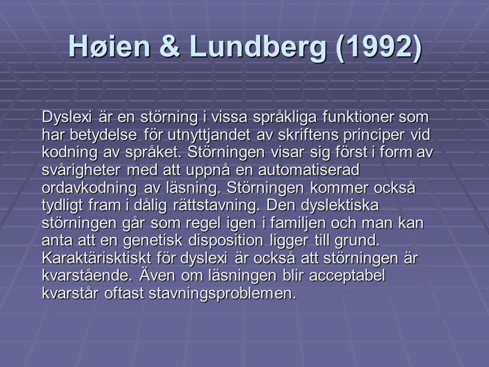 Høien & Lundberg (1992)