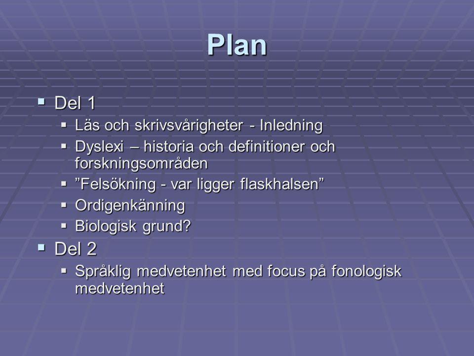 Plan Del 1 Del 2 Läs och skrivsvårigheter - Inledning