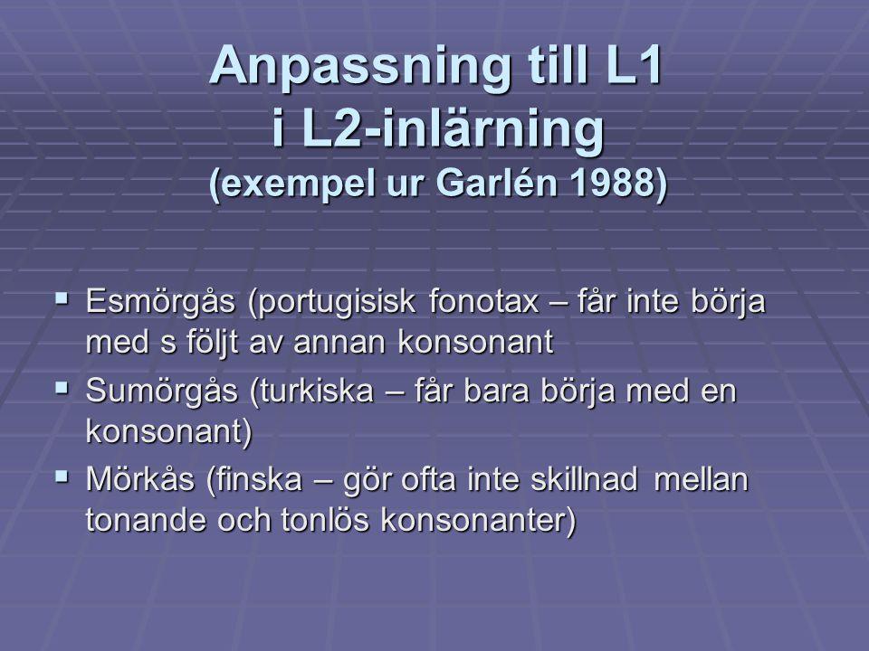 Anpassning till L1 i L2-inlärning (exempel ur Garlén 1988)