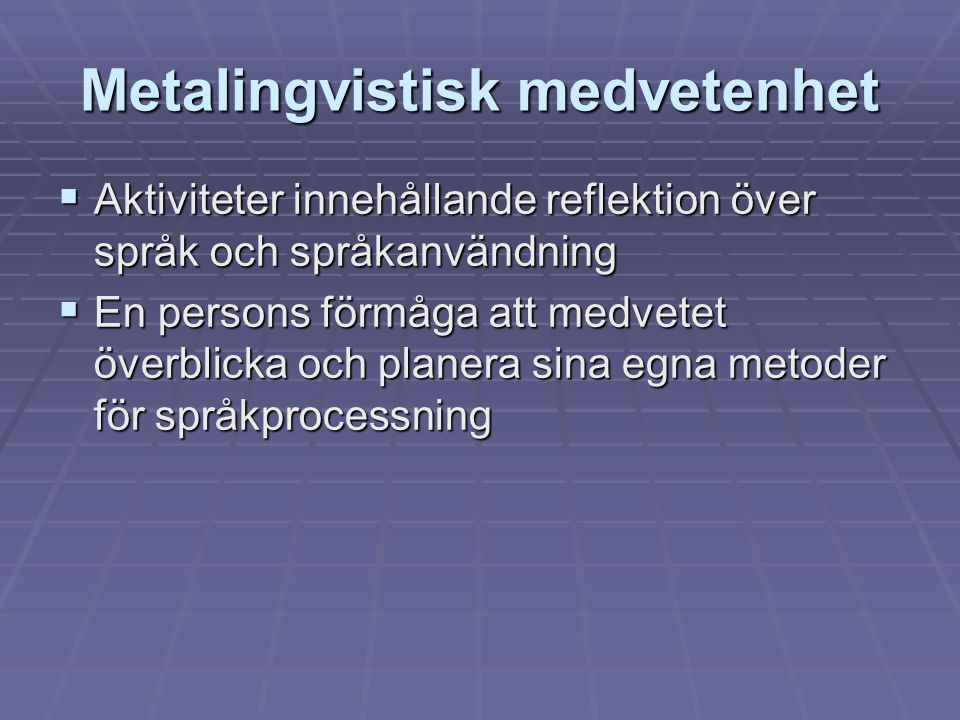 Metalingvistisk medvetenhet