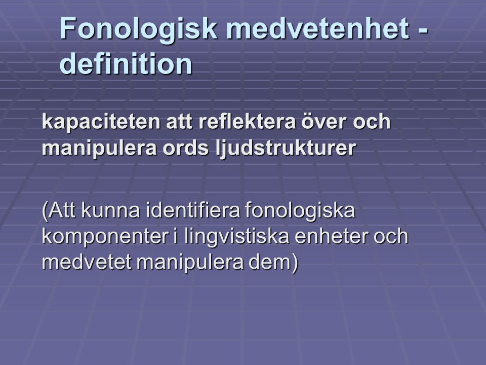 Fonologisk medvetenhet - definition