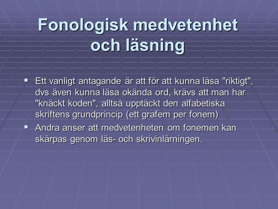Fonologisk medvetenhet och läsning
