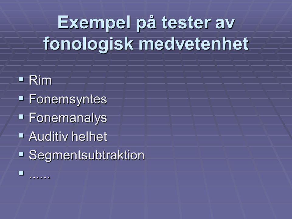 Exempel på tester av fonologisk medvetenhet