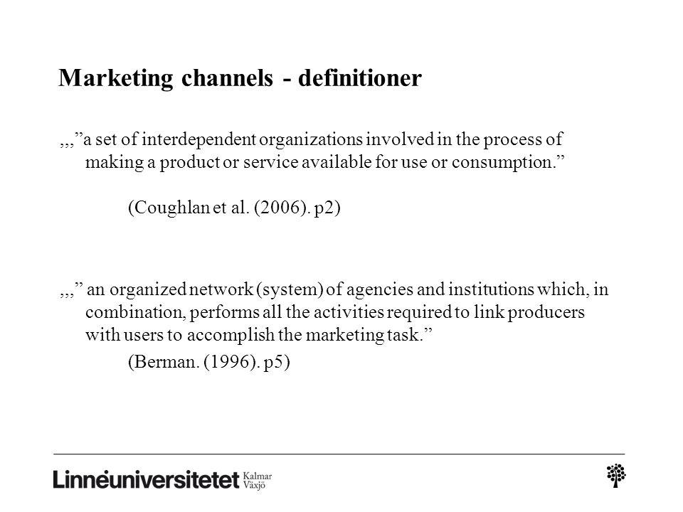 Marketing channels - definitioner