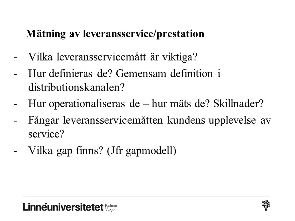 Mätning av leveransservice/prestation