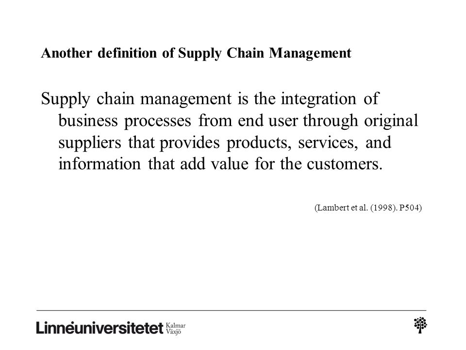 Another definition of Supply Chain Management