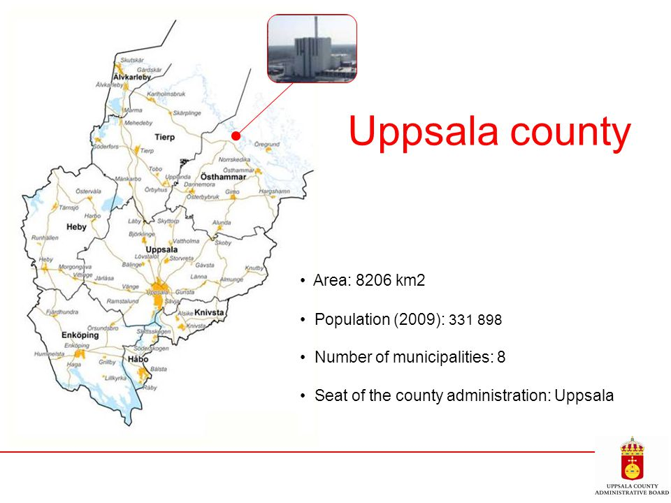 Uppsala county Area: 8206 km2 Population (2009): 331 898