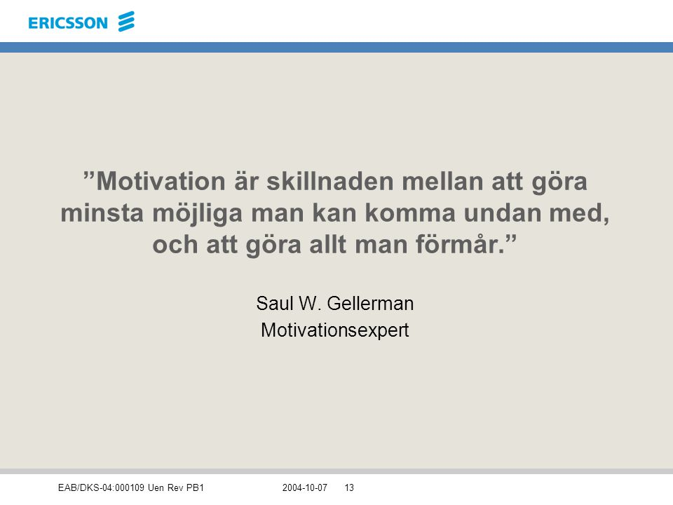 Saul W. Gellerman Motivationsexpert