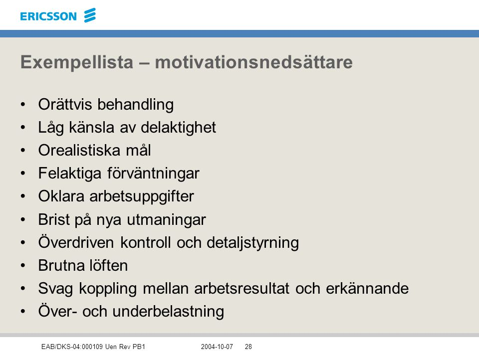 Exempellista – motivationsnedsättare