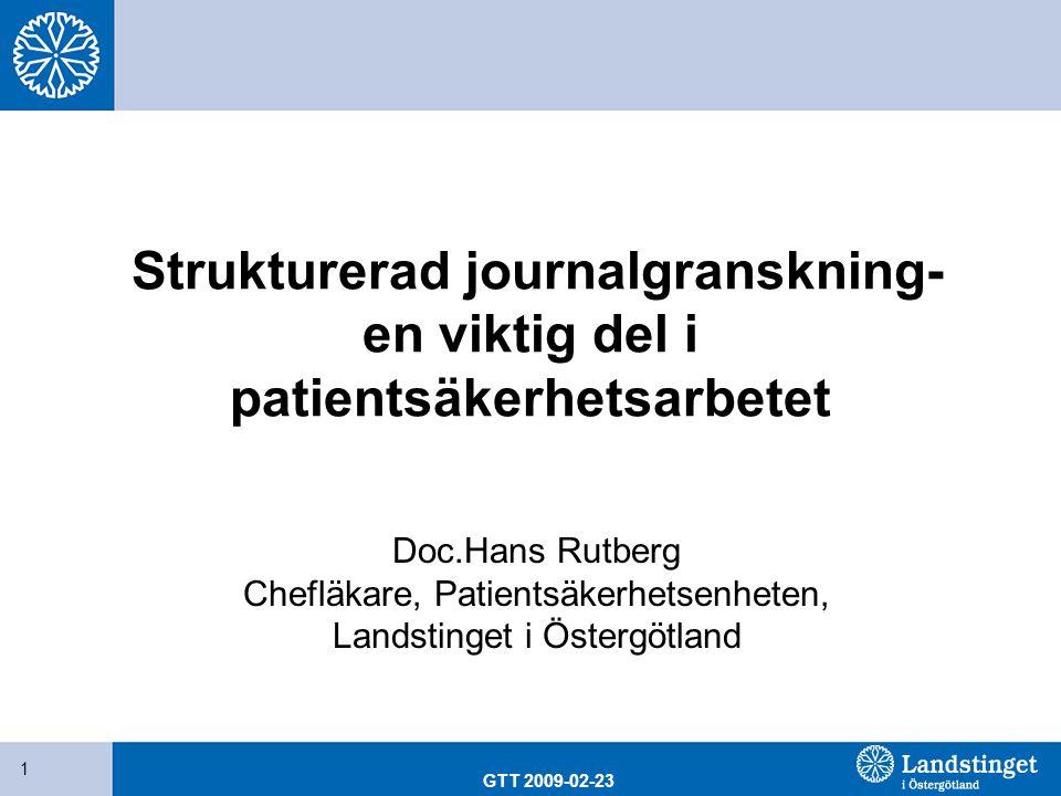 Strukturerad journalgranskning- en viktig del i patientsäkerhetsarbetet