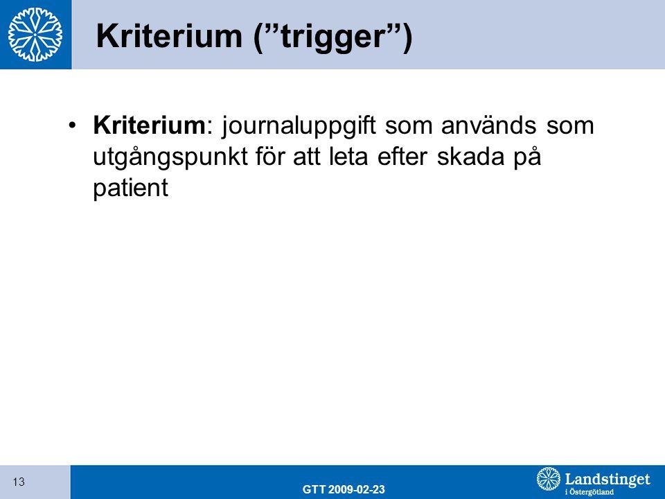 Kriterium ( trigger )