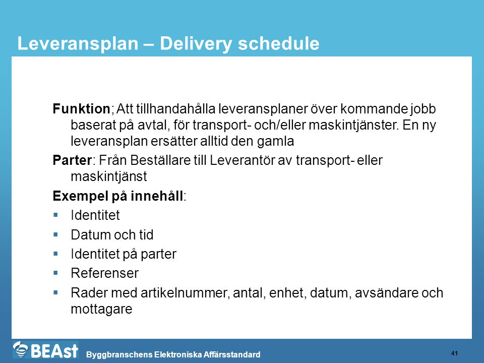 Leveransplan – Delivery schedule