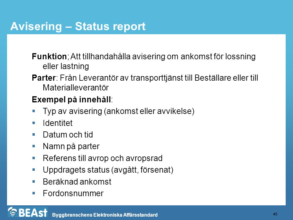 Avisering – Status report