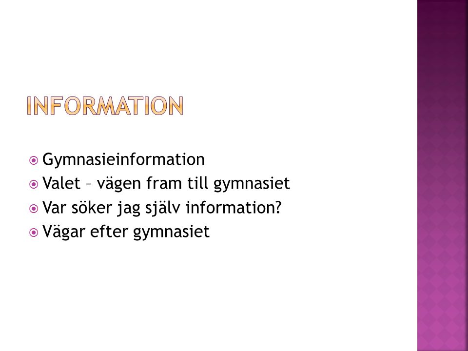 information Gymnasieinformation Valet – vägen fram till gymnasiet