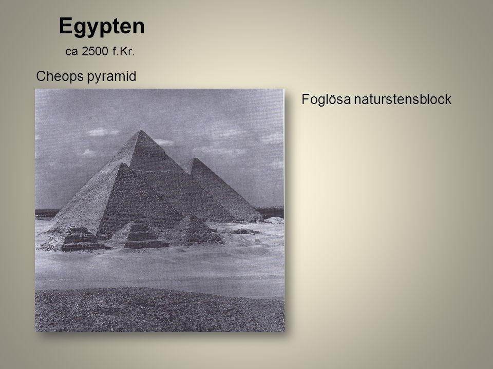 Egypten ca 2500 f.Kr. Cheops pyramid Foglösa naturstensblock