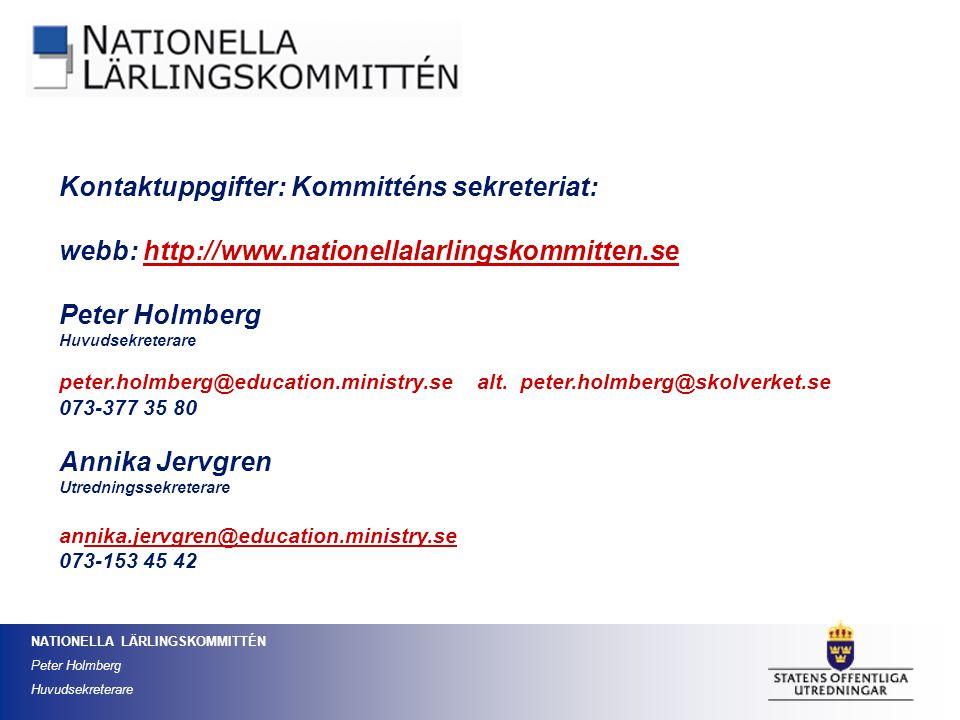 Kontaktuppgifter: Kommitténs sekreteriat: