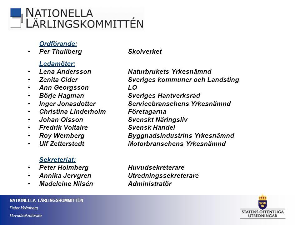 Per Thullberg Skolverket Ledamöter:
