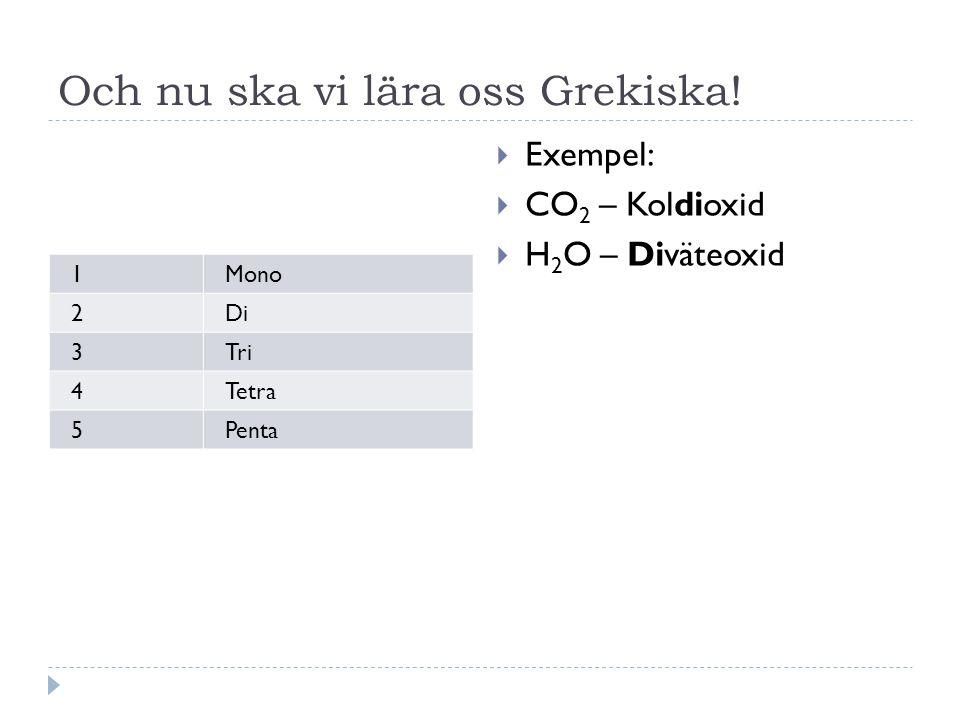 Och nu ska vi lära oss Grekiska!